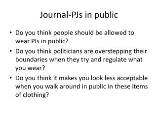 Journal-PJs in public