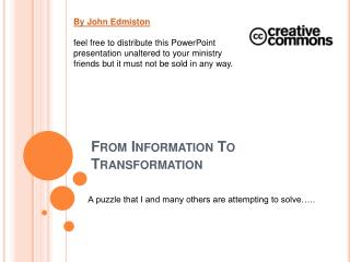 From Information To Transformation