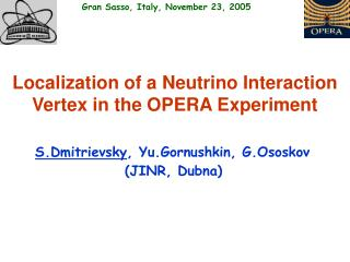 Localization of a Neutrino Interaction Vertex in the OPERA Experiment