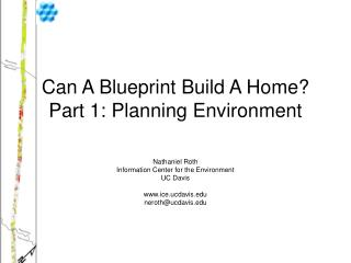 Can A Blueprint Build A Home? Part 1: Planning Environment