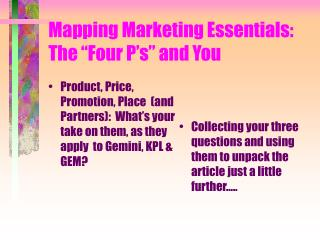 "Mapping Marketing Essentials:  The ""Four P's"" and You"