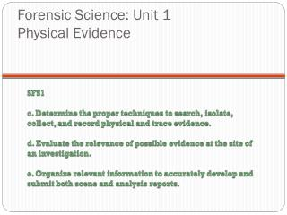 Forensic Science: Unit 1 Physical Evidence