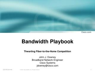 Bandwidth Playbook
