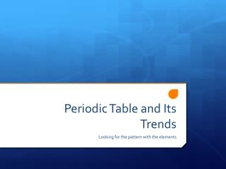 Periodic Table and Its Trends
