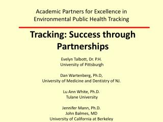 Tracking: Success through Partnerships