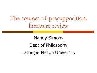 The sources of presupposition: literature review