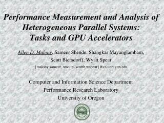 Performance Measurement and Analysis of Heterogeneous Parallel Systems: Tasks and GPU Accelerators