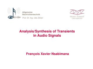 Analysis/Synthesis of Transients  in Audio Signals