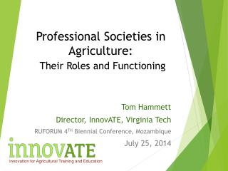 Professional  Societies  in  Agriculture: Their Roles  and F unctioning