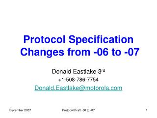Protocol Specification Changes from -06 to -07