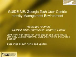 GUIDE-ME: Georgia Tech User-Centric Identity Management Environment