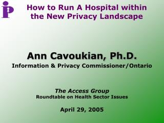 How to Run A Hospital within the New Privacy Landscape