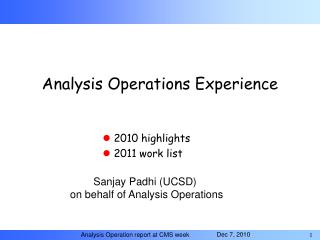 Analysis Operations Experience