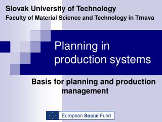 Planning in production systems