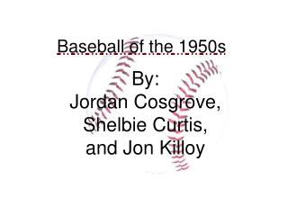 Baseball of the 1950s