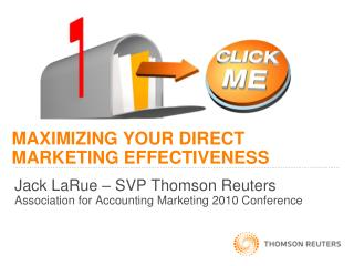 MAXIMIZING YOUR DIRECT MARKETING EFFECTIVENESS