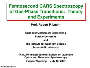 Femtosecond CARS Spectroscopy of Gas-Phase Transitions:  Theory and Experiments