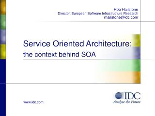 Service Oriented Architecture: the context behind SOA