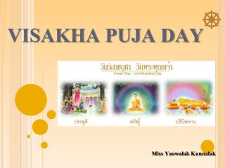 VISAKHA PUJA DAY