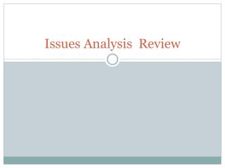 Issues Analysis  Review