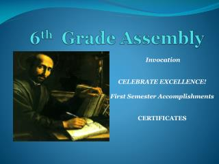6 th Grade Assembly
