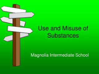 Use and Misuse of Substances