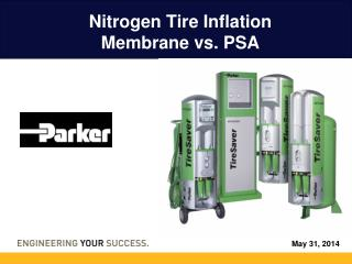 Nitrogen Tire Inflation Membrane vs. PSA