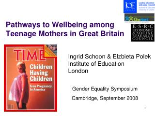 Pathways to Wellbeing among  Teenage Mothers in Great Britain