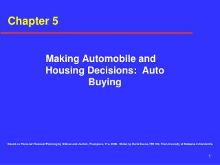 Making Automobile and Housing Decisions:  Auto Buying