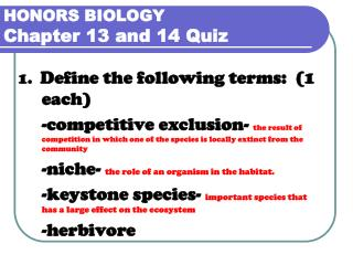 HONORS BIOLOGY  Chapter 13 and 14 Quiz