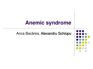 Anemic syndrome