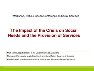 The Impact of the Crisis on Social Needs and the Provision of Services