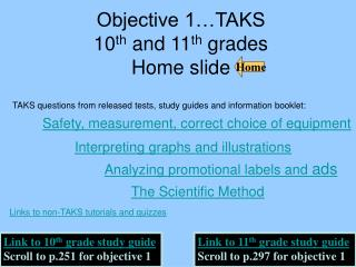 Objective 1…TAKS   10 th  and 11 th  grades    Home slide