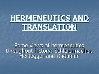 HERMENEUTICS AND TRANSLATION