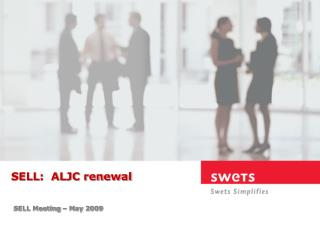 SELL:  ALJC renewal