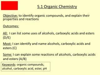5.1 Organic Chemistry