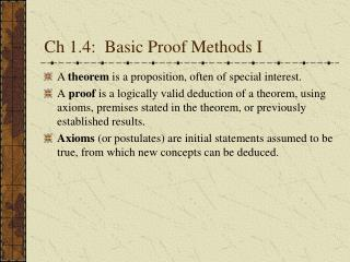 Ch 1.4:  Basic Proof Methods I