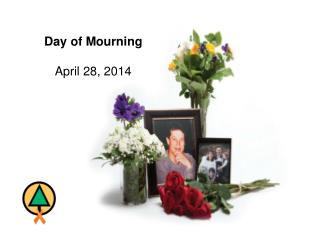 Day of Mourning April 28, 2014