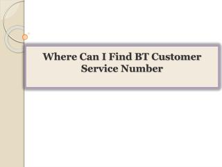 Where Can I Find BT Customer Service Number