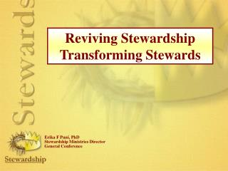 Reviving Stewardship Transforming Stewards
