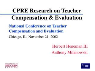 CPRE Research on Teacher Compensation & Evaluation