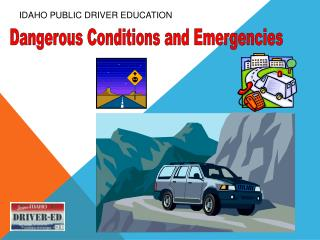 IDAHO PUBLIC DRIVER EDUCATION