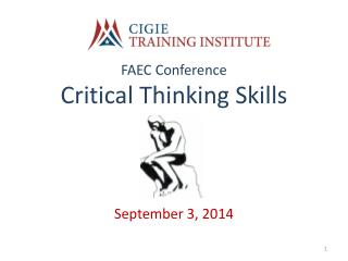FAEC Conference Critical Thinking Skills September 3, 2014