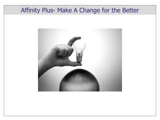Affinity Plus- Make A Change for the Better