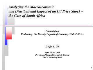 Presentation  Evaluating  the Poverty Impacts of Economy-Wide Policies Delfin S. Go