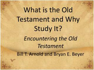 What is the Old Testament and Why Study It?