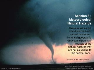 Session 8 : Meteorological Natural Hazards