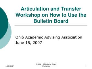 Articulation and Transfer Workshop on How to Use the Bulletin Board