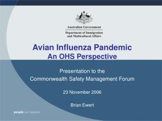 Avian Influenza Pandemic An OHS Perspective