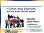 Willmar Area Economy